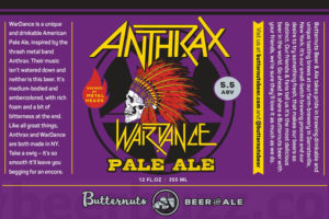 Anthrax and Butternuts Brewery announce a demon child craft beer called Wardance.